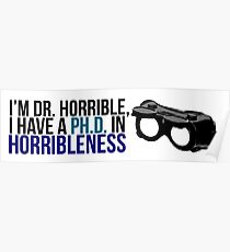 PhD in Horribleness B Poster
