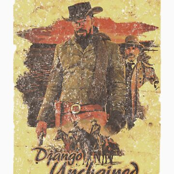 Django Unchained - Poster by edwoods1987