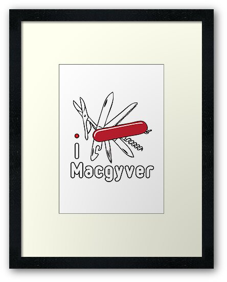 I LOVE MACGYVER T-shirt by ethnographics