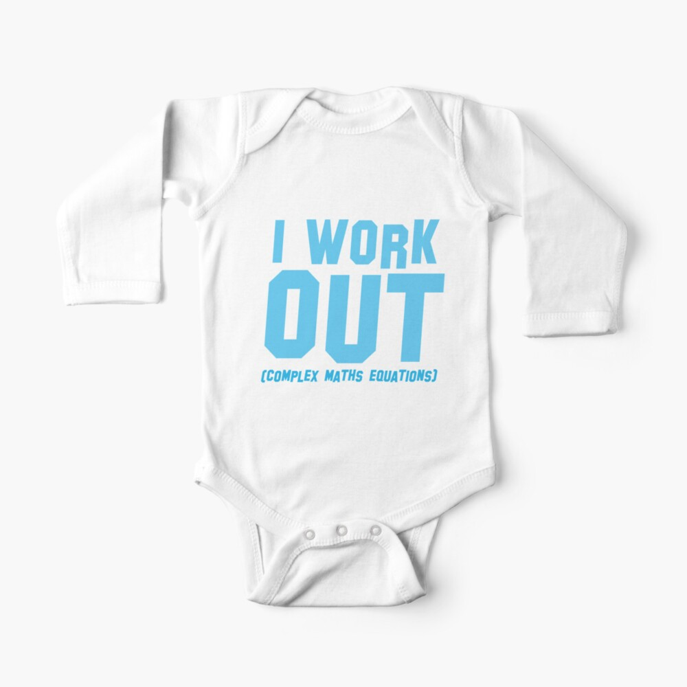 I WORK OUT (complex maths equations) Baby One-Piece
