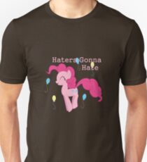 Pinkie Pie Haters-gonna-hate Unisex T-Shirt