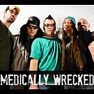 Medically Wrecked Band by gypsyin37