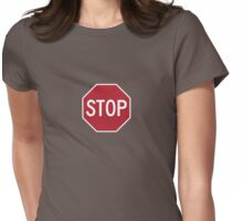 stop sign funny bro truck stop tee  Womens Fitted T-Shirt