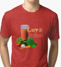 Luv 2 juice by Valxart.com Tri-blend T-Shirt