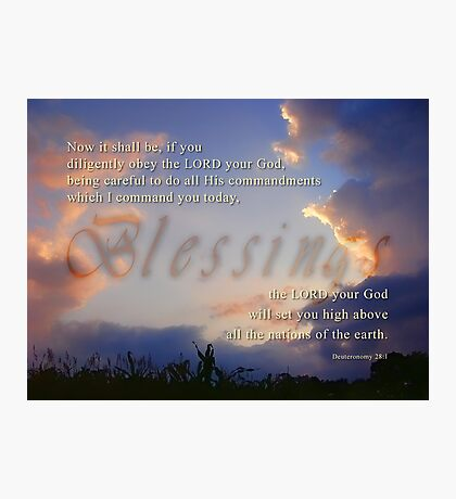 Blessings-Deu. 28:1 Photographic Print