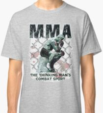 MMA The Thinking Man's Combat Sport Classic T-Shirt