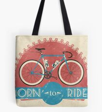 Born To Ride Tote Bag