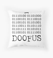 There is No Key, Doofus Throw Pillow