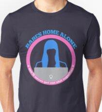 The Babes Home Alone Club Unisex T-Shirt