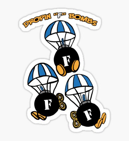 "Dropin ""F"" Bombs Sticker"