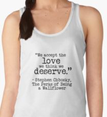 """Perks of Being a Wallflower - """"We accept the love we think we deserve."""" Women's Tank Top"""