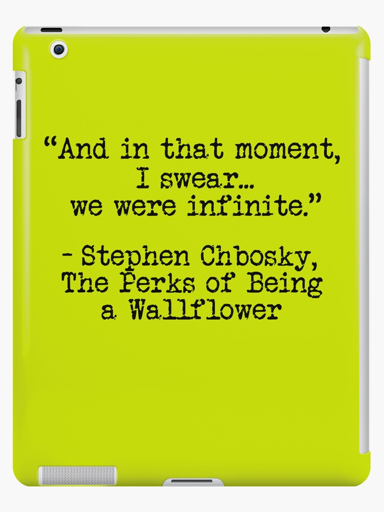 """Perks of Being a Wallflower - """"And in that moment, I swear... we were infinite."""" by Emma Davis"""