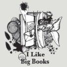 I Like Big Books by SylarSushiCat