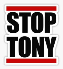STOP TONY Sticker