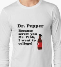 Dr. Pepper, Screw You Mr. Pibb! T-Shirt