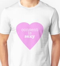 Consent is sexy T-Shirt
