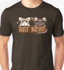 RAT NERD (Self proclaimed expert about RATS) Unisex T-Shirt
