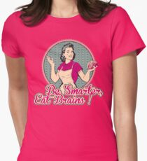 Eat Brains Womens Fitted T-Shirt