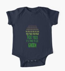 Tick Tock, Tick Tock It's Time To Go Green One Piece - Short Sleeve