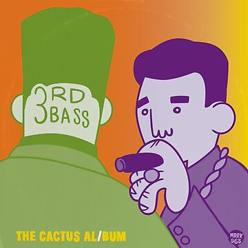 3rd Bass - The Cactus Album by Mark563