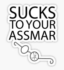 Sucks To Your Assmar Lord of the Flies Sticker