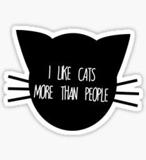I like Cats More than People Sticker