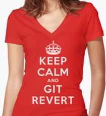 Keep Calm Geeks: Git Revert Women's Fitted V-Neck T-Shirt