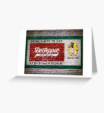 Dr Pepper Good For Life Greeting Card