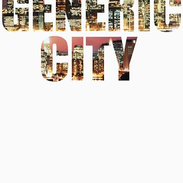 GENERIC CITY by indydegrees1