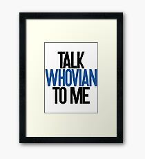 Talking Whovian Framed Print