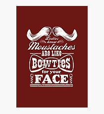 Moustaches: Bowties for Your Face Photographic Print