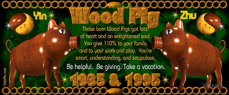 Quot Chinese Zodiac Wood Pig 1995 1935 From Valxart Com Quot By