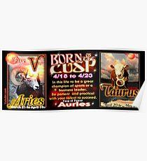 Cusp of Aries Taurus zodiac  Poster