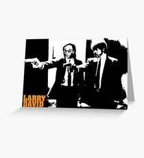 Larry David Pulp Fiction Greeting Card