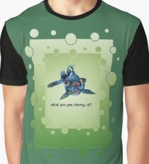 What Are you Staring At? Graphic T-Shirt