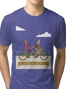 Me & You Bike Tri-blend T-Shirt