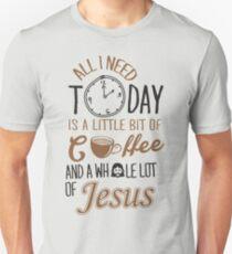 Alles, was ich heute brauche, ist ein bisschen Kaffee und ganz viel Jesus Slim Fit T-Shirt