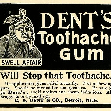 Vintage Detroit Ad for Dent's Toothache Gum by krawlspace