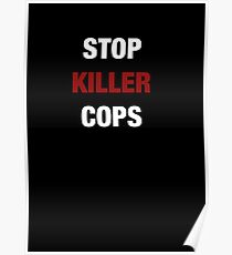 STOP KILLER COPS (I CAN'T BREATHE)  Poster