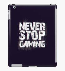 Never Stop Gaming iPad Case/Skin