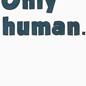 Only human denim logo by teenmutantboss