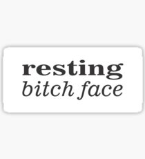 Resting Bitch Face Sticker