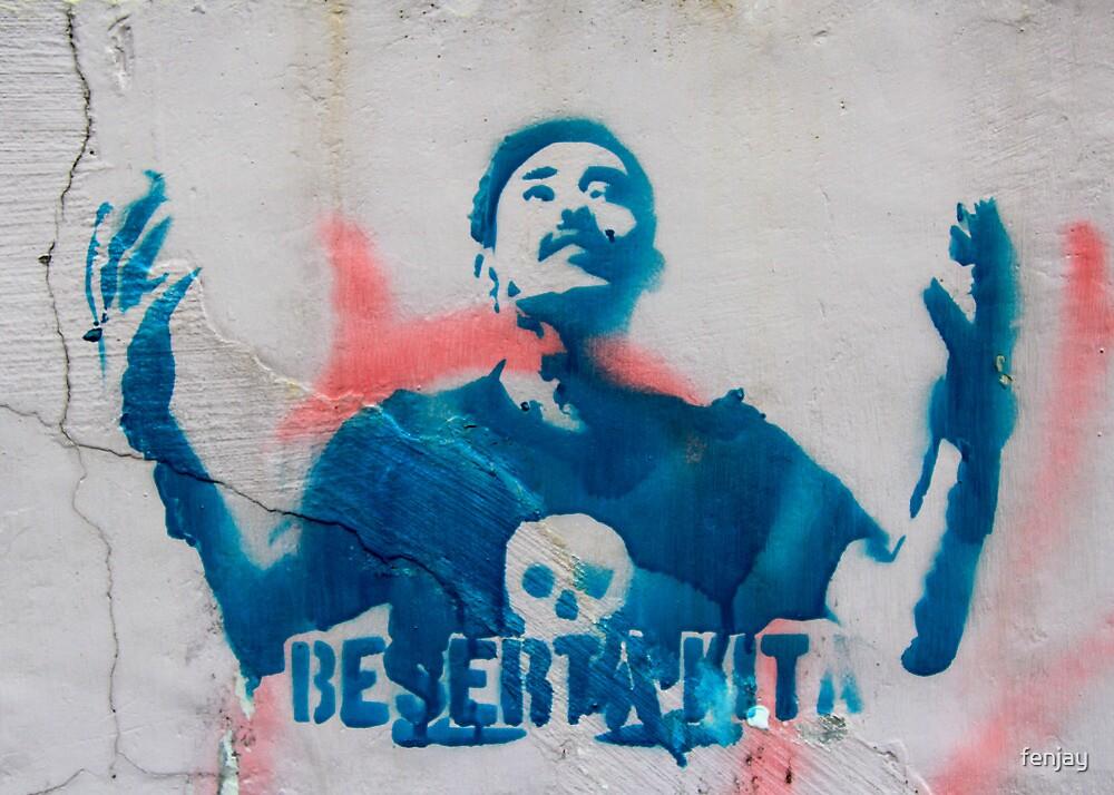 Street Art: global edition # 29 by fenjay