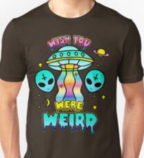 Wish You Were Weird Unisex T-Shirt