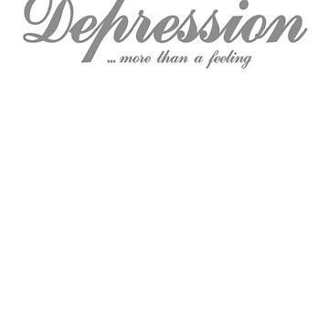 Depression ... more than a feeling by ErnstderLage