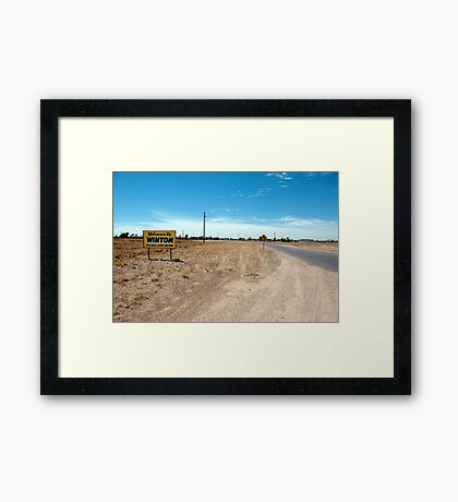 drive slowly and enjoy our town Framed Print
