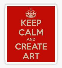 Keep Calm and Create Art Sticker