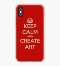 Keep Calm and Create Art iPhone Case
