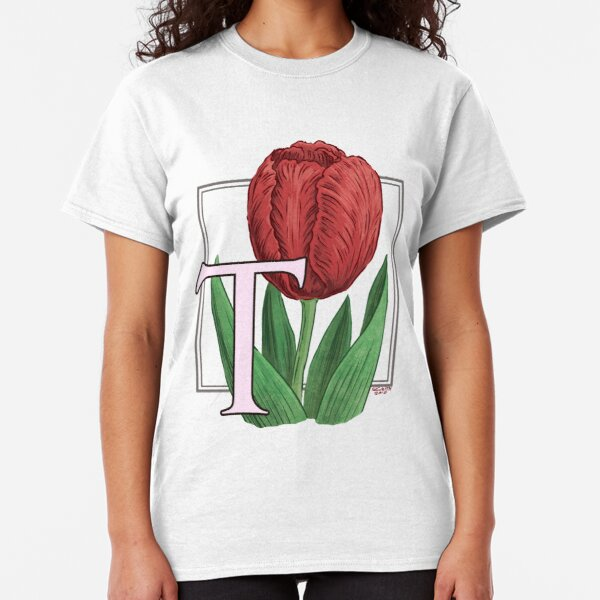 T is for Tulip Classic T-Shirt
