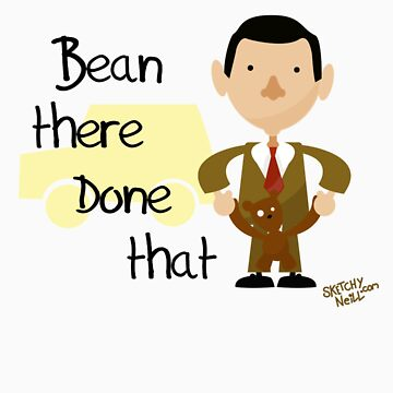 Bean there Done that by dinoneill